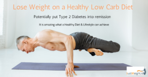 weight loss Type 2 diabetes and Low Carb diet - Just Weight